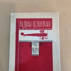 Libros de segunda mano: COMANDANTE PALANCA / EL VUELO EN AEROPLANO / AVIACION / ZARAGOZA / 1920. Lote 228400860