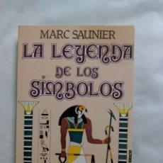 Libri di seconda mano: LA LEYENDA DE LOS SÍMBOLOS / MARC SAUNIER. Lote 228414930