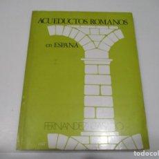 Libri di seconda mano: CARLOS FERNÁNDEZ CASADO ACUEDUCTOS ROMANOS EN ESPAÑA Q4272T. Lote 228436470