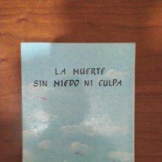 Libros de segunda mano: LA MUERTE SIN MIEDO NI CULPA. TRIGUEIRINHO.. Lote 228436655