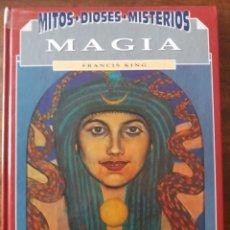 Libros de segunda mano: MAGIA FRANCIS KING (TAPA DURA) 1993. Lote 228444930