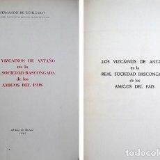 Libros de segunda mano: ECHEGARAY, F. LOS VIZCAÍNOS DE ANTAÑO EN LA REAL SOCIEDAD BASCONGADA DE LOS AMIGOS DEL PAÍS. 1965.. Lote 228445095