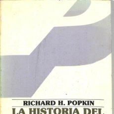 Libros de segunda mano: LA HISTORIA DEL ESCEPTICISMO DESDE ERASMO HASTA SPINOZA - RICHARD HENRY POPCKIN - FONDO DE. Lote 228445686