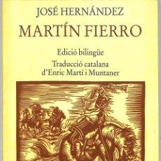 Libros de segunda mano: MARTÍN FIERRO - JOSÉ HERNÁNDEZ - DUX EDITORIAL. Lote 228445726