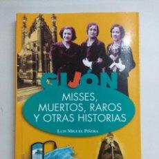 Libros de segunda mano: MISSES,MUERTOS,RAROS Y OTRAS HISTORIAS/FOTOS BIZARRAS-MATA HARI.. Lote 228448830