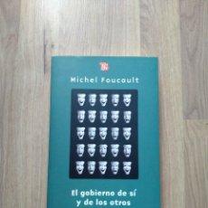 Libros de segunda mano: EL GOBIERNO DE SÍ Y DE LOS OTROS. MICHEL FOUCAULT.. Lote 228455510