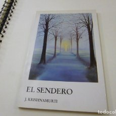 Libros de segunda mano: EL SENDERO. - KRISHNAMURTI, J - N 10. Lote 228467425