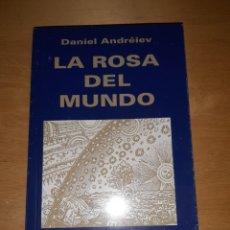 Libros de segunda mano: LA ROSA DEL MUNDO DANIEL ANDREIEV. PRIMERA EDICIÓN. Lote 228474700