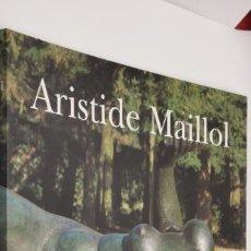Libros de segunda mano: ARISTIDE MAILLOL EN MADRID. MARLBOROUGH MADRID. 6 DE FEBRERO-8 DE MARZO DE 2003. - CATALOGO.. Lote 228489690