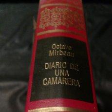 Libros de segunda mano: EL DIARIO DE UNS CAMARERA - OCTAVE MIRBEAU - OBRAS INMORTALES , EDITORIAL BRUGUERA , 1 EDICIÓN. Lote 228510420