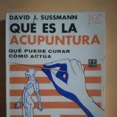 Libri di seconda mano: QUE ES LA ACUPUNTURA. DAVID J. SUSSMANN. EDITORIAL KIER. 4ª ED. 1978.. Lote 228550565
