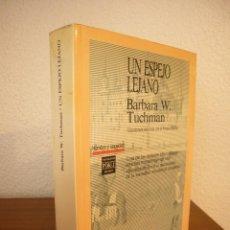 Libros de segunda mano: BARBARA W. TUCHMAN: UN ESPEJO LEJANO (PLAZA & JANÉS, 1990) MUY BUEN ESTADO. Lote 228615365