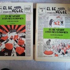 Libros de segunda mano: EL BE NEGRE I ELS SEUS HOMES. EDICIO FACSIMIL. VOL I Y II. EDHASA 1977.. Lote 228722560
