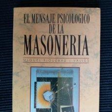 Libros de segunda mano: EL MENSAJE PSICOLOGICO DE LA MASONERIA. MIQUEL FIGUERAS I VALLES. ED CLIE 1994.. Lote 228731300