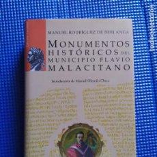 Libros de segunda mano: MONUMENTOS HISTORICOS DEL MUNICIPIO FLAVIO MALACITANO MANUEL RODRIGUEZ DE BERLANGA. Lote 228758790