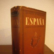 Libros de segunda mano: SALVADOR DE MADARIAGA: ESPAÑA. ENSAYO DE HISTORIA CONTEMPORÁNEA (SUDAMERICANA, 1944). Lote 228773155