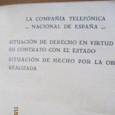 Libros de segunda mano: LA COMPAÑIA TELEFONICA NACIONAL DE ESPAÑA - SITUACION DE DERECHO EN VIRTUD DE SU CONTRATO -1933. Lote 228795640