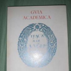 Libros de segunda mano: GUÍA ACADÉMICA DE LA UNIVERSIDAD DE ZARAGOZA. VETERINARIA. 1978-1979. Lote 228809595