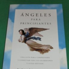 Libros de segunda mano: ÁNGELES PARA PRINCIPIANTES - RICHARD WEBSTER (LIBRO NUEVO). Lote 228846360