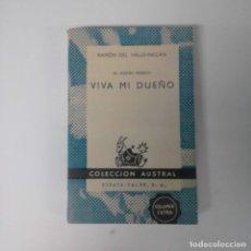 """Libros de segunda mano: """"EL RUEDO IBÉRICO / VIVA MI DUEÑO"""" DE RAMÓN DEL VALLE-INCLÁN - COLECCIÓN AUSTRAL - 1961. Lote 228906095"""