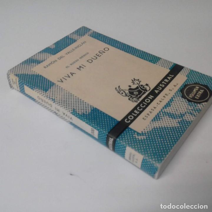 """Libros de segunda mano: """"EL RUEDO IBÉRICO / VIVA MI DUEÑO"""" de Ramón del Valle-Inclán - Colección Austral - 1961 - Foto 2 - 228906095"""