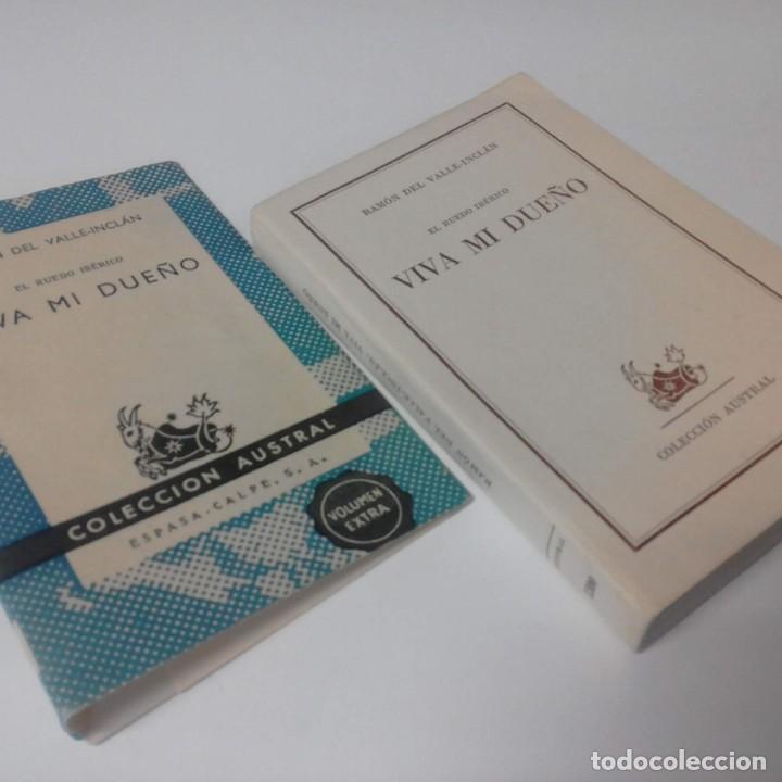 """Libros de segunda mano: """"EL RUEDO IBÉRICO / VIVA MI DUEÑO"""" de Ramón del Valle-Inclán - Colección Austral - 1961 - Foto 3 - 228906095"""