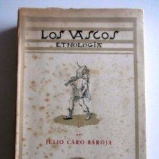 Libros de segunda mano: LOS VASCOS. ETNOLOGIA. JULIO CARO BAROJA. PRIMERA EDICION. 1949. Lote 228920157