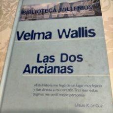 Libros de segunda mano: LAS DOS ANCIANAS. Lote 228925470