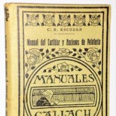 Libros de segunda mano: MANUAL DEL CURTIDOR Y NOCIONES DE PELETERÍA. Lote 228994745