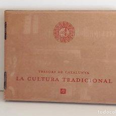 Libros de segunda mano: TRESORS DE CATALUNYA / LA CULTURA TRADICIONAL / LIBRO DE LUJO / GRAN FORMATO. POR DESPRECINTAR.. Lote 229166470