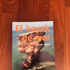 Libros de segunda mano: EL KAYAK DE MAR. EDITORIAL ICARIA, 2000. Lote 229177105