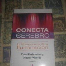 Libros de segunda mano: CONECTA TU CEREBRO LA NEUROCIENCIA DE LA ILUMINACION. Lote 229177885