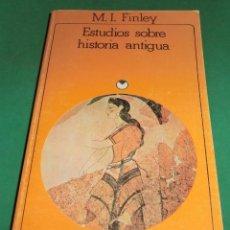 Libros de segunda mano: ESTUDIOS SOBRE HISTORIA ANTIGUA - M.I. FINLEY (EN MUY BUEN ESTADO). Lote 229477700