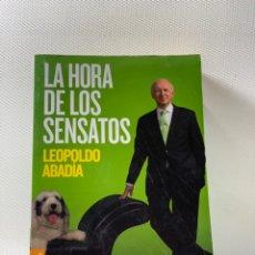Libros de segunda mano: LA HORA DE LOS SENSATOS ···· LEOPOLDO ABADÍA. Lote 229530145