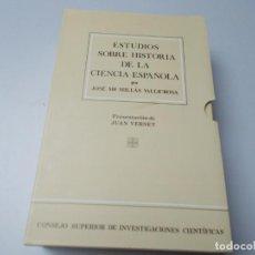 Libros de segunda mano: ESTUDIOS SOBRE HISTORIA DE LA CIENCIA ESPAÑOLA 2 VOLÚMENES. Lote 229566815