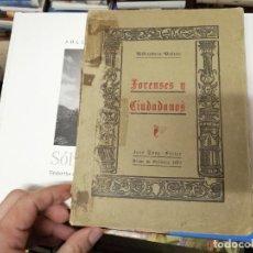 Libros de segunda mano: FORENSES Y CIUDADANOS . HISTORIA DE LAS DISENCIONES CIVILES DE MALLORCA SIGLO XV. QUADRADO. 1939. Lote 229629775