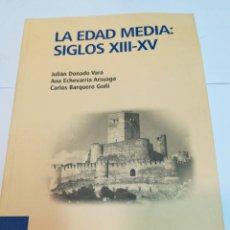 Libros de segunda mano: VV.AA LA EDAD MEDIA: SIGLOS XIII-XV S1896AT. Lote 229661410