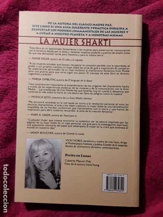Libros de segunda mano: La mujer Shakti, de Vicki Noble. El nuevo chamanismo femenino (feminismo, chamán, sanación) - Foto 2 - 229550285