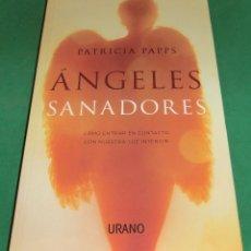 Libros de segunda mano: ÁNGELES SANADORES - PATRICIA PAPPS (LIBRO NUEVO). Lote 229787555