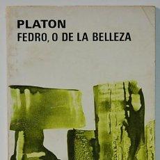 Livres d'occasion: LMV - PLATON FEDRO, O DE LA BELLEZA. AGUILAR 1977. Lote 229908170