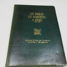 Libros de segunda mano: FERNANDO CONDE MONTERO-RIOS UN SIGLO DE SERVICIO A VIGO (1886-1986) Q4419T. Lote 230010710