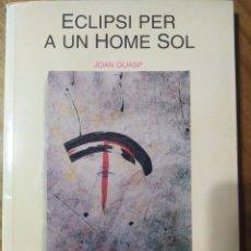 Libros de segunda mano: ECLIPSI PER A UN HOME SOL, DE JOAN GUASP AMB IL·LUSTRACIONS DE KATY GUASP. Lote 230028090