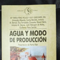Libros de segunda mano: AGUA Y MODO DE PRODUCCION. Lote 230044890
