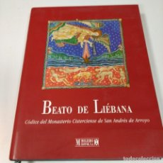 Libri di seconda mano: LIBRO DE ESTUDIOS DEL FACSIMIL DE BEATO DE LIÉBANA, CÓDICE DE ARROYO – EDITORIAL MOLEIRO - VVAA .. Lote 230062435