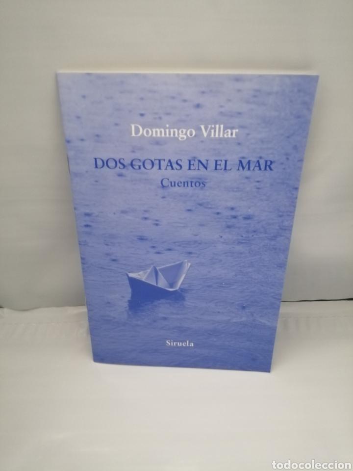 DOS GOTAS EN EL MAR / LA MARUXAINA Y EL SEÑOR GUILLET (Libros de Segunda Mano (posteriores a 1936) - Literatura - Otros)