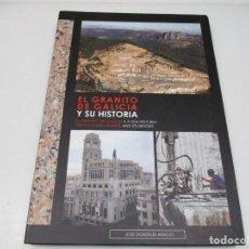 Libros de segunda mano: JOSÉ GONZALEZ ARAUJO EL GRANITO DE GALICIA Y SU HISTORIA ( CASTELLANO-GALLEGO-INGLÉS) Q4440T. Lote 230183465