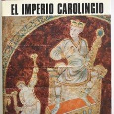 Libri di seconda mano: EL IMPERIO CAROLINGIO / EL UNIVERSO DE LAS FORMAS / J.HUBERT, J.PORCHER & W.F. VOLBACH /AGUILAR 1968. Lote 230242865