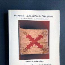 Libros de segunda mano: D.JOSÉ SANGENÍS Y D. JUÁN PEDROSA / TERCIOS DE BARBASTRO - GUERRA INDEPENDENCIA / RAMÓN GUIRAO. Lote 230275635