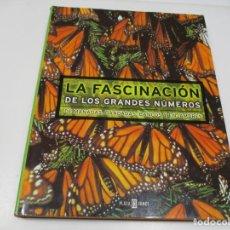 Libros de segunda mano: LA FASCINACIÓN DE LOS GRANDES NÚMEROS DE MANADAS, BANDADAS, BANCOS Y ENJAMBRES Q4484A. Lote 230354645