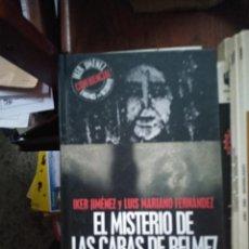 Livres d'occasion: ENIGMAS SIN RESOLVER - IKER JIMENEZ – EL MISTERIO DE LAS CARAS DE BELMEZ – EDAF. Lote 230367175